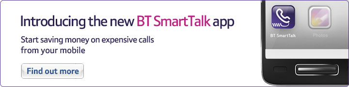 Introducing the new BT SmartTalk app &nadsh; Start saving money on expensive calls from your mobile – Find out more