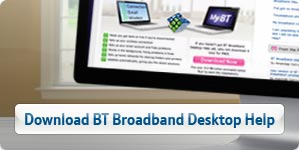 Download BT Broadband Desktop Help