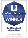 uSwitch.com Winner – Best Broadband & Home Phone uSwitch Broadband Awards 2013
