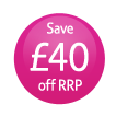 Save £40 off RRP