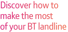 Discover how to get the most from your broadband