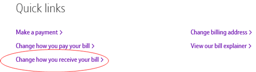 Click Change how you receive your bill quick link