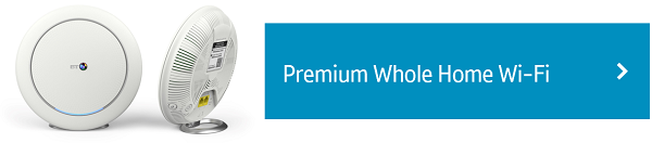 Go to Premium Whole Home Wi-Fi